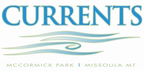 Currents, McCormick Park, Missoula, MT