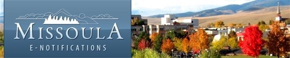 City of Missoula E-Notifications Banner
